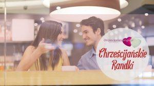 chrzescijanskie randki